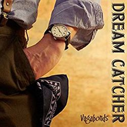 DREAM CATCHER / VAGABONDS