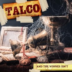 TALCO / AND THE WINNER ISN'T