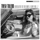 TORISH TOLEDO / DEDICATED TO THE ONES I LOVE VOL.2