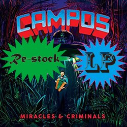 C.A.M.P.O.S. / MIRACLES & CRIMINALS