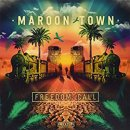 MAROON TOWN / FREEDOM CALL