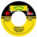 MARTIN KINOO & SOUL CRAP / FEVER CITY