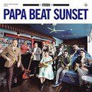 PAPA BEAT SUNSET / PAPA BEAT SUNSET