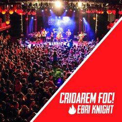 EBRI KNIGHT / CRIDAREM FOC!