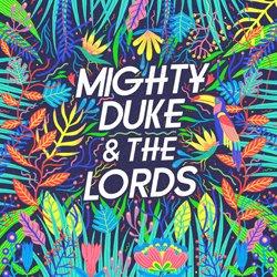 MIGHTY DUKE & THE LORDS / MIGHTY DUKE & THE LORDS