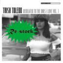 TRISH TOLEDO / DEDICATED TO THE ONES I LOVE VOL.1