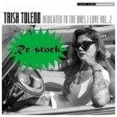 TORISH TOLEDO / DEDICATED TO THE ONES I LOVE VOL.2