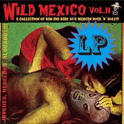 VARIOUS / WILD MEXICO VOLUME 2