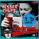 MESSER CHUPS / COCKTAIL DRACULINA VOL.2