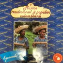 VARIOUS / MUSICA TRADITIONAL Y POPULAR COLOMBIANA - AGUACERITO LLOVE