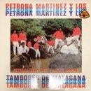 PETRONA MARTINEZ Y RAFAEL OSPINO / PETRONA MARTINEZ Y LOS TAMBORES DE MALAGANA