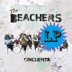 THE BEACHERS / CINCUENTA