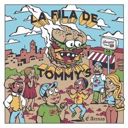 E ARENAS / LA FILA DE TOMMY'S