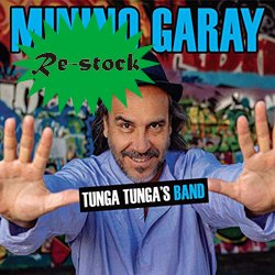MININO GARAY / TUNGA TUNGA'S BAND