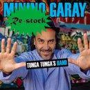 MININO GARAY / TUNGA TUNGA'S BAND