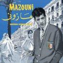 MAZOUNI / UN DANDY EN EXIL ALGERIE - FRANCE 1969 - 1983