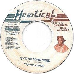 TREVOR JUNIOR / GIVE ME SOME MORE