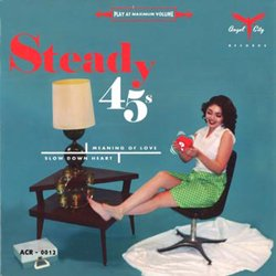 STEADY 45S / MEANING OF LOVE