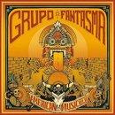 GRUPO FANTASMA / AMERICAN MUSIC VOL.VII