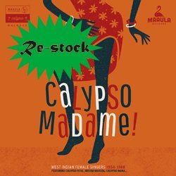 VARIOUS / CALYPSO MADAME! WEST INDIAN FEMALE SINGERS 1954-1968