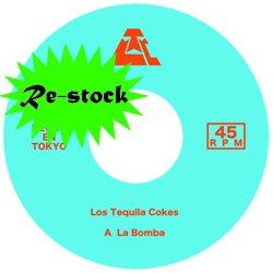 LOS TEQUILA COKES / LA BOMBA