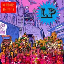 DJ DOLORES / RECIFE 19