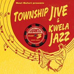 VA / TOWNSHIP JIVE & KWELA JAZZ VOLUME.3