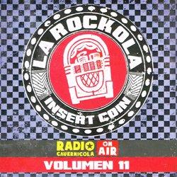 VARIOUS / LA ROCKOLA INSERT COIN VOLUMEN 11
