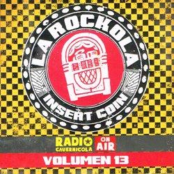 VARIOUS / LA ROCKOLA INSERT COIN VOLUMEN 13