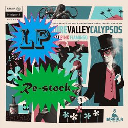 THE LOIRE VALLEY CALYPSOS / THE GREAT PINK FLAMINGO