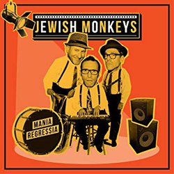 JEWISH MONKEYS / MANIA REGRESSIA