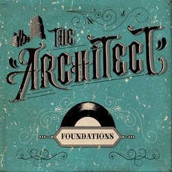 THE ARCHITECT / FOUNDATIONS