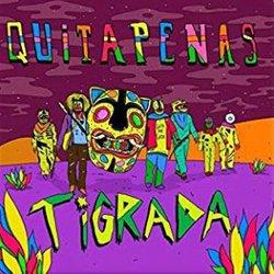 QUITAPENAS / TIGRADA