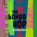 THE BONGO HOP / SANTINGARONA PT.2