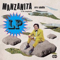 MANZANITA Y SU CONJUNTO / ARRE CABALLITO