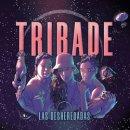 TRIBADE / LAS DESHEREDADAS