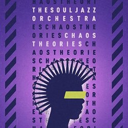 THE SOUL JAZZ ORCHESTRA / CHAOS THEORIES
