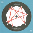 PEACH IWASAKI, and more... / SPLIT 7inch