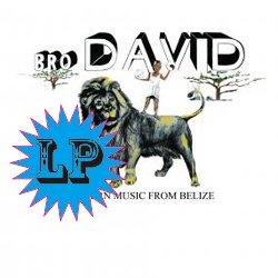 BRO DAVID / MODERN MUSIC FROM BELIZE