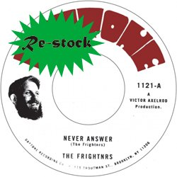 THE FRIGHTNRS / NEVER ANSWER