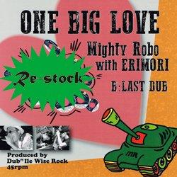 MIGHTY ROBO WITH ERIMORI / ONE BIG FAMLIY