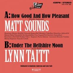 MATT SOUNDS, LYNN TAITT / HOW GOOD AND HOW PLEASANT