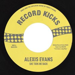 ALEXIS EVANS / SHE TOOK ME BACK