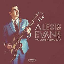 ALEXIS EVANS / I'VE COME A LONG WAY