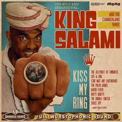 KING SALAMI AND THE CUMBERLAND THEREE / KISS MY RING