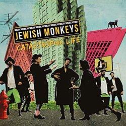 JEWISH MONKEYS / CATASTROPHIC LIFE