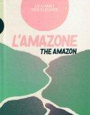 VARIOUS / L'AMAZONE LE CHANT DES FLEUVES