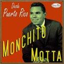 MONCHITO MOTTA / DESDE PUERTO RICO