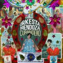 ORKESTA MENDOZA / CURANDERO
