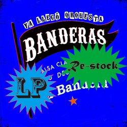 BANDERAS / LA BANDERA